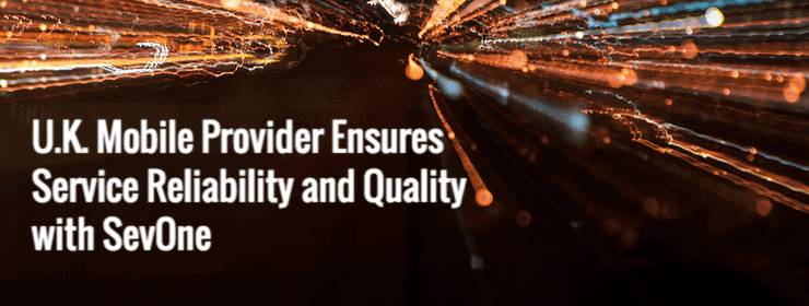 uk-mobile-provider-ensures-service-reliability-and-quality-sevone