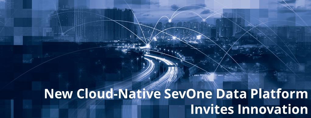 New Cloud-Native SevOne Data Platform Invites Innovation