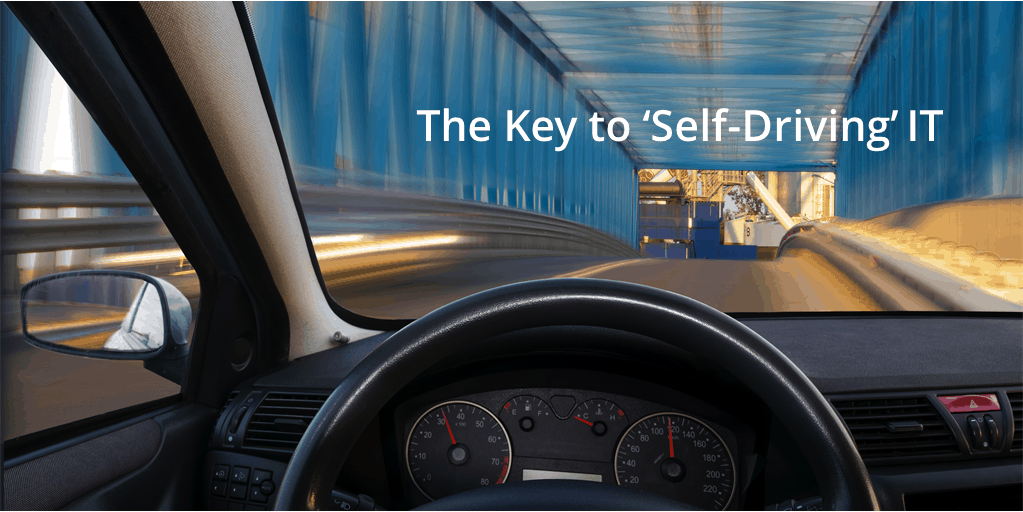 The Key to 'Self-Driving' IT